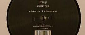Fred P - Distant rain